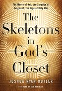 The Skeletons in God's Closet