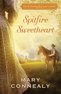 Spitfire Sweetheart (Four Weddings And A Kiss Series) eBook
