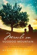 Miracle on Voodoo Mountain eBook