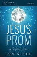 Jesus Prom Study Guide eBook