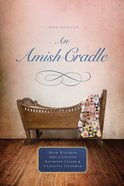 4in1: An Amish Cradle eBook