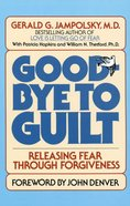 Good-Bye to Guilt Paperback
