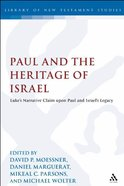 Paul and the Heritage of Israel (Volume 2) (Library Of New Testament Studies Series) Paperback