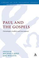 Paul and the Gospels Paperback