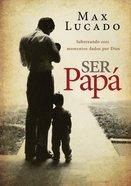 Ser Pap (Dad Time)