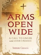 Arms Open Wide eBook