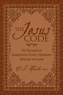 The Jesus Code: 52 Scripture Questions Every Believer Should Answer eBook