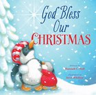 God Bless Our Christmas (A God Bless Book Series) eBook