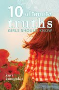 10 Ultimate Truths Girls Should Know eBook