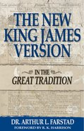 New King James Version: The in the Great Tradition eBook