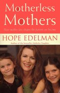 Motherless Mothers eBook