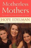 Motherless Mothers eBook