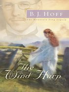 The Wind Harp (#02 in Mountain Song Legacy Series)