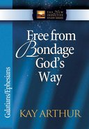Free From Bondage God's Way (New Inductive Study Series)