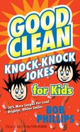 Good Clean Knock-Knock Jokes For Kids eBook