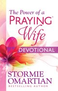 The Power of a Praying Wife Devotional Paperback