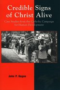 Credible Signs of Christ Alive Paperback