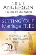 Setting Your Marriage Free Paperback