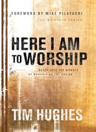 Here I Am to Worship Paperback