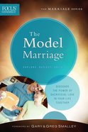 Model Marriage, the (Repackaged Edition) (Explore, Reflect, Unite) (Focus On The Family Marriage Series) Paperback