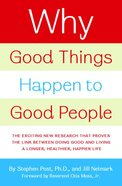 Why Good Things Happen to Good People Hardback