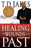 Healing the Wounds of the Past eBook