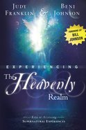 Experiencing the Heavenly Realm eBook