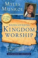 Rediscovering Kingdom Worship eBook