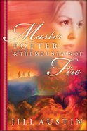 Master Potter Mountain of Fire eBook