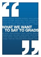 What We Want to Say to Grads eBook