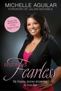Becoming Fearless eBook