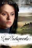 Two Testaments (#02 in Secrets Of The Cross Series) eBook