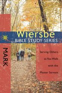 Mark (Wiersbe Bible Study Series) Paperback