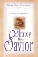 Simply the Savior eBook