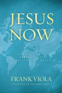 Jesus Now eBook