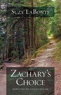Zachary's Choice Paperback