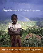 Moral Issues and Christian Responses Paperback
