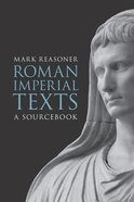 Roman Imperial Texts Paperback