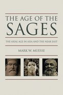 The Age of the Sages Paperback