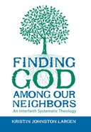 Finding God Among Our Neighbors Paperback