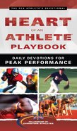 Heart of An Athlete Playbook: Daily Devotions For Peak Performance Mass Market