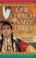 One Church, Many Tribes Paperback
