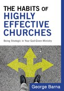 The Habits of Highly Effective Churches Paperback