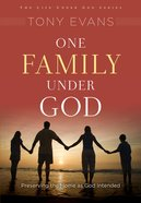 One Family Under God (Under God Series)