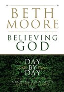 Believing God Day By Day eBook