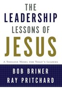 The Leadership Lessons of Jesus eBook