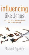 Influencing Like Jesus eBook
