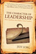 The Character of Leadership eBook
