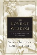 The Love of Wisdom eBook