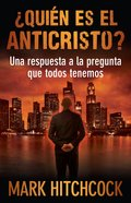 Quien Es El Anticristo? (Who Is The Antichrist?)